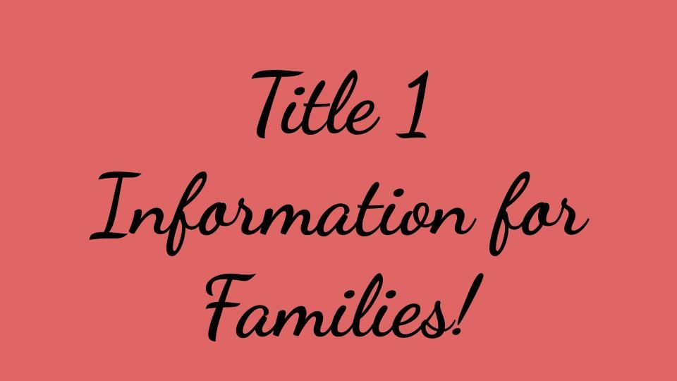 Title One Information for Families