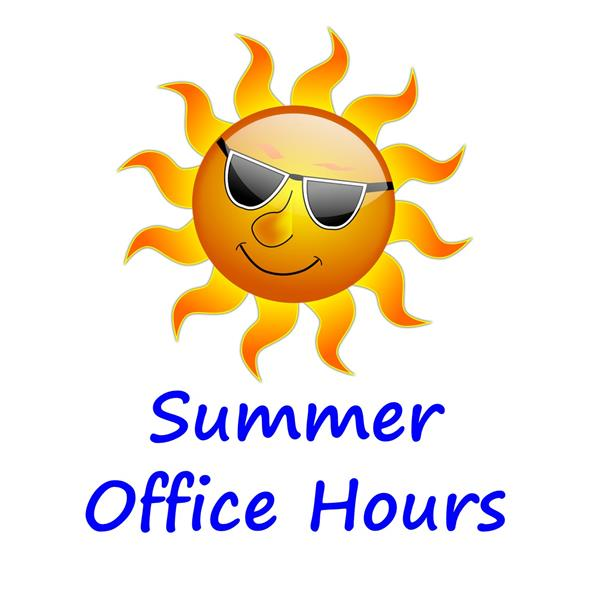 SUMMER HOURS FOR CENTRAL OFFICE AND SCHOOLS